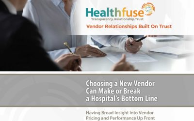 Choosing a New Vendor Can Make or Break a Hospital's Bottom Line