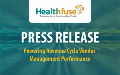 Healthfuse Introduces Vendor Management Platform for Actionable Insight into Revenue Cycle Performance