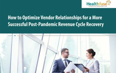 How to Optimize Vendor Relationships for a More Successful Post-Pandemic Revenue Cycle Recovery